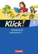 Cover-Bild zu Klick! Mathematik - Unterstufe, Alle Bundesländer - Förderschule, 1. Schuljahr, Arbeitsbuch 2 von Burkhart, Silke