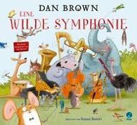 Cover-Bild zu Eine wilde Symphonie von Brown, Dan