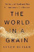Cover-Bild zu The World in a Grain (eBook) von Beiser, Vince