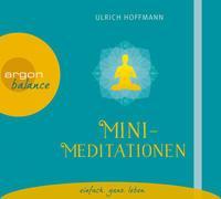 Cover-Bild zu Mini-Meditationen von Hoffmann, Ulrich