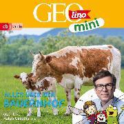 Cover-Bild zu GEOLINO MINI: Alles über den Bauernhof (6) (Audio Download) von Versch, Oliver