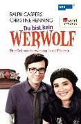 Cover-Bild zu Du bist kein Werwolf (eBook) von Caspers, Ralph
