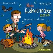 Cover-Bild zu Wenn Glühwürmchen morsen (Audio Download) von Caspers, Ralph