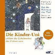 Cover-Bild zu Die Kinder Uni - hat der Weltraum eine Tür? (Audio Download) von Werner, Klaus