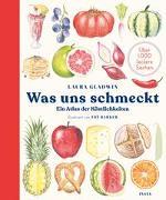 Cover-Bild zu Gladwin, Laura: Was uns schmeckt