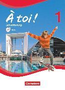 Cover-Bild zu À toi !, Vierbändige Ausgabe, Band 1, Schülerbuch - Lehrerfassung mit Video-DVD, Kartoniert von Gregor, Gertraud