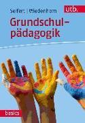 Cover-Bild zu Grundschulpädagogik von Seifert, Anja