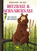 Cover-Bild zu Rotzhase & Schnarchnase - Der Tyrann von nebenan von Gough, Julian