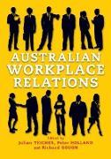 Cover-Bild zu Australian Workplace Relations von Gough, Richard (Hrsg.)