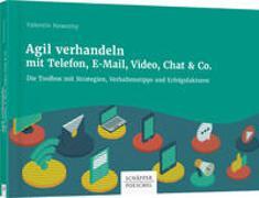 Cover-Bild zu Agil verhandeln mit Telefon, E-Mail, Video, Chat & Co