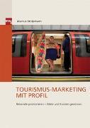 Cover-Bild zu Tourismus-Marketing mit Profil
