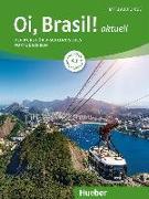 Cover-Bild zu Oi, Brasil! aktuell A1. Kurs- und Arbeitsbuch + 2 Audio-CDs