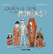 Cover-Bild zu Daugey, Fleur: ¿quién Le Teme a Las Momias?