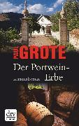 Cover-Bild zu Der Portwein-Erbe (eBook) von Grote, Paul