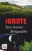 Cover-Bild zu Sein letzter Burgunder (eBook) von Grote, Paul