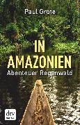 Cover-Bild zu In Amazonien (eBook) von Grote, Paul