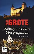 Cover-Bild zu Königin bis zum Morgengrauen (eBook) von Grote, Paul