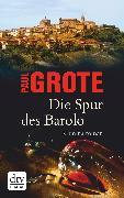 Cover-Bild zu Die Spur des Barolo (eBook) von Grote, Paul