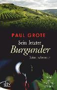 Cover-Bild zu Sein letzter Burgunder von Grote, Paul