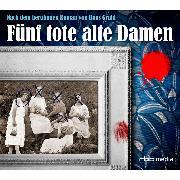 Cover-Bild zu Fünf tote alte Damen (Audio Download) von Gruhl, Hans