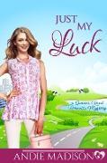 Cover-Bild zu Just My Luck (Summer Reed, #3) (eBook)