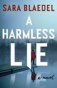 Cover-Bild zu A Harmless Lie (eBook)