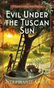 Cover-Bild zu Evil Under the Tuscan Sun (eBook)