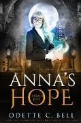 Cover-Bild zu Anna's Hope Episode Five (eBook) von Bell, Odette C.