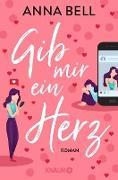 Cover-Bild zu Gib mir ein Herz (eBook) von Bell, Anna