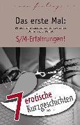 """Cover-Bild zu 7 erotische Kurzgeschichten aus: """"Das erste Mal: S/M-Erfahrungen!"""" (eBook) von Kane, Kristel"""