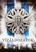 Cover-Bild zu Sáenz de Urturi, Eva García: Vízáldozatok (eBook)