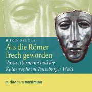 Cover-Bild zu Als die Römer frech geworden (Ungekürzt) (Audio Download) von Dreyer, Boris
