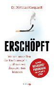 Cover-Bild zu Marquardt, Dr. Matthias: Erschöpft