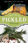 Cover-Bild zu Pickled Delicacies: In Vinegar, Oil, and Alcohol von Aufreiter, Eva