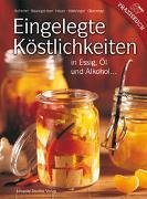Cover-Bild zu Eingelegte Köstlichkeiten von Aufreiter, Eva
