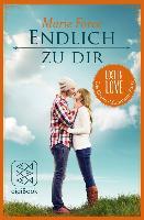 Cover-Bild zu Force, Marie: Endlich zu dir (eBook)