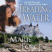 Cover-Bild zu Force, Marie: Treading Water - Treading Water, Book 1 (Unabridged) (Audio Download)
