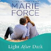 Cover-Bild zu Force, Marie: Light After Dark - Gansett Island, Book 16 (Unabridged) (Audio Download)
