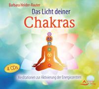 Cover-Bild zu Das Licht deiner Chakras von Heider-Rauter, Barbara