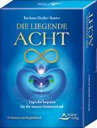 Cover-Bild zu Die liegende Acht - Tägliche Impulse für die innere Meisterschaft von Heider-Rauter, Barbara