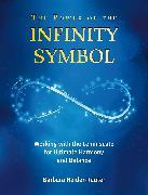 Cover-Bild zu The Power of the Infinity Symbol von Heider-Rauter, Barbara