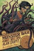 Cover-Bild zu Gratz, Alan: The Monster War