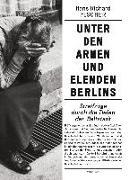 Cover-Bild zu Fischer, Hans Richard: Unter den Armen und Elenden Berlins