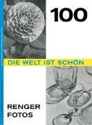 Cover-Bild zu Renger-Patzsch, Albert: Die Welt ist schön