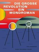 Cover-Bild zu Scheerbart, Paul: Die große Revolution