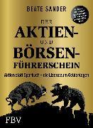 Cover-Bild zu Der Aktien- und Börsenführerschein - Jubiläumsausgabe (eBook) von Sander, Beate