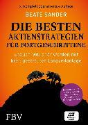 Cover-Bild zu Die besten Aktienstrategien für Fortgeschrittene (eBook) von Sander, Beate