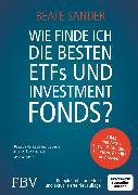 Cover-Bild zu Wie finde ich die besten ETFS und Investmentfonds? (eBook) von Sander, Beate