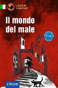 Cover-Bild zu Il mondo del male von Puccetti, Alessandra Felici