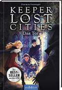 Cover-Bild zu Keeper of the Lost Cities - Das Tor (Keeper of the Lost Cities 5) von Messenger, Shannon